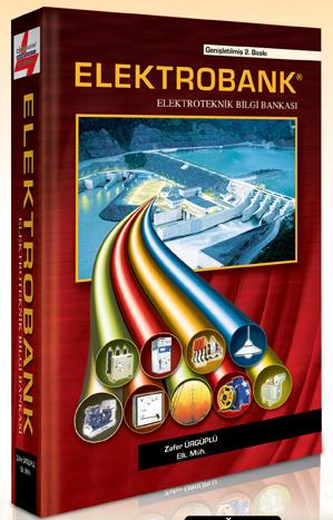 ELEKTROBANK ELEKTROTEKNİK BİLGİ BANKASI ZAFER ÜRGÜPLÜ THE ELECTRICAL ENGINEERING HANDBOOK elektrik şantiye kitabı